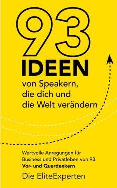 """Bestseller E-Book """"93 Ideen von Speakern, die dich und die Welt verändern""""."""