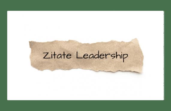 Zitate Leadership - Selbstführung und Potenzial entfalten